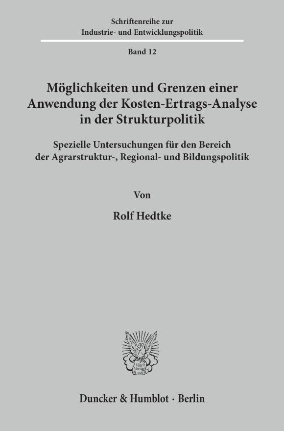 Cover Möglichkeiten und Grenzen einer Anwendung der Kosten-Ertrags-Analyse in der Strukturpolitik