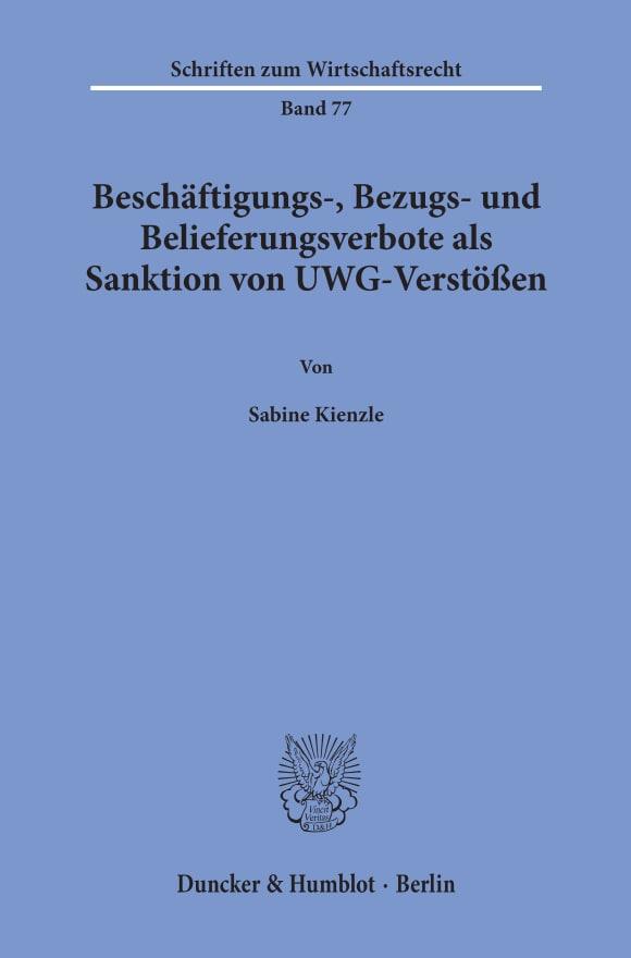 Cover Beschäftigungs-, Bezugs- und Belieferungsverbote als Sanktion von UWG-Verstößen