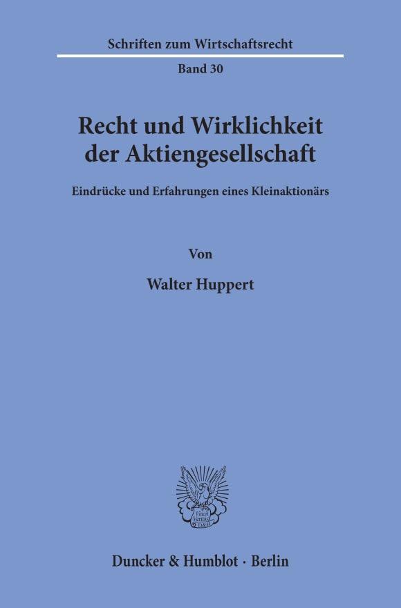 Cover Recht und Wirklichkeit der Aktiengesellschaft