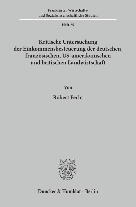 Cover Kritische Untersuchung der Einkommensbesteuerung der deutschen, französischen, US-amerikanischen und britischen Landwirtschaft