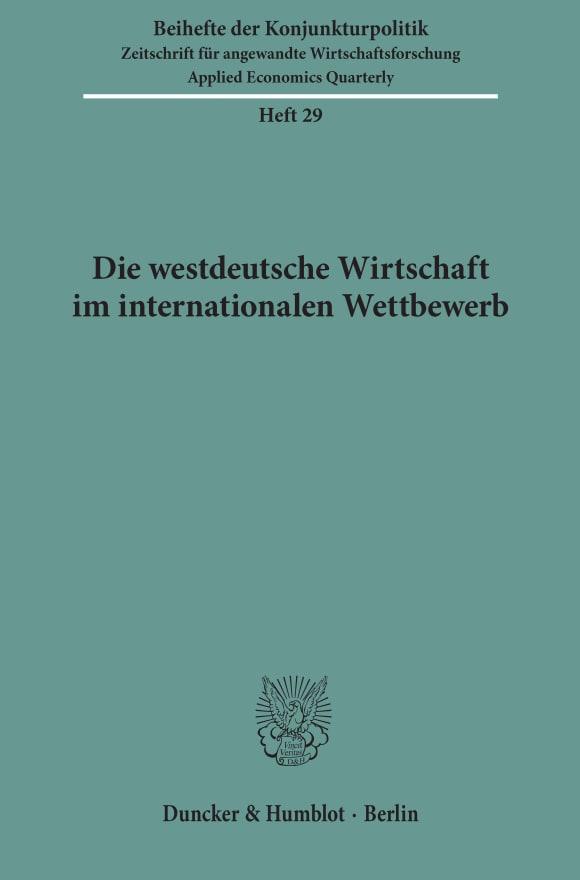 Cover Die westdeutsche Wirtschaft im internationalen Wettbewerb