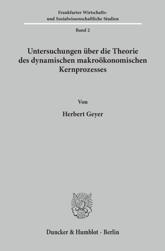 Cover Untersuchungen über die Theorie des dynamischen makroökonomischen Kernprozesses