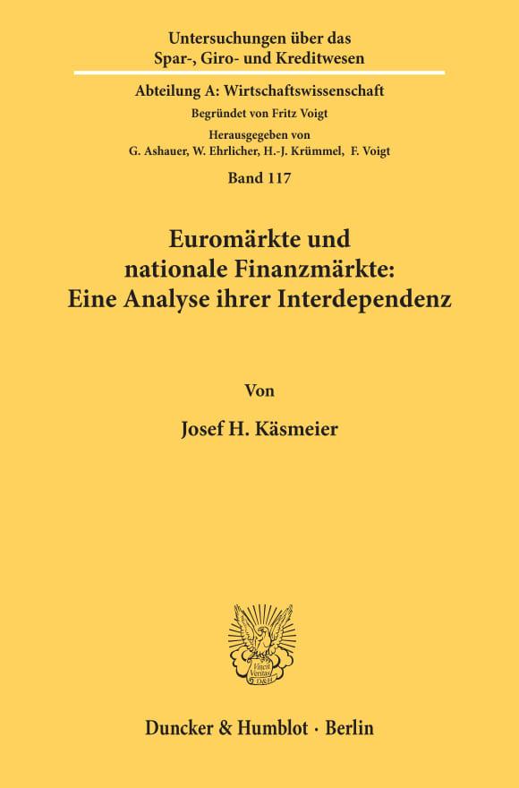 Cover Euromärkte und nationale Finanzmärkte: Eine Analyse ihrer Interdependenz