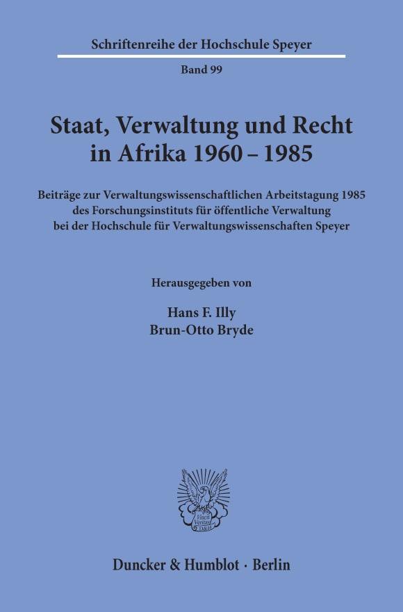 Cover Staat, Verwaltung und Recht in Afrika 1960 - 1985