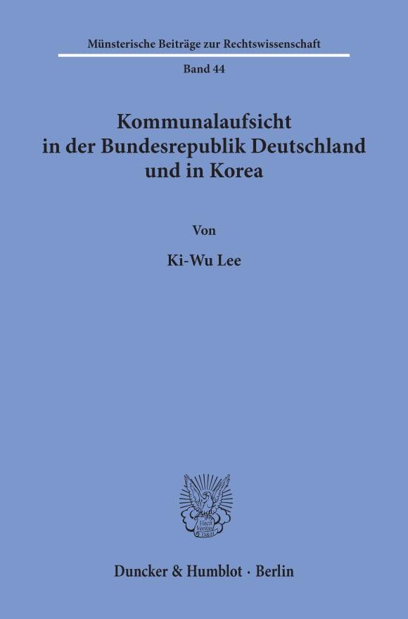 Cover Kommunalaufsicht in der Bundesrepublik Deutschland und in Korea