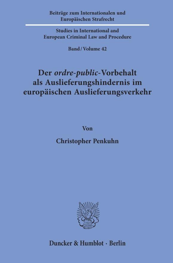 Cover Der ordre-public-Vorbehalt als Auslieferungshindernis im europäischen Auslieferungsverkehr