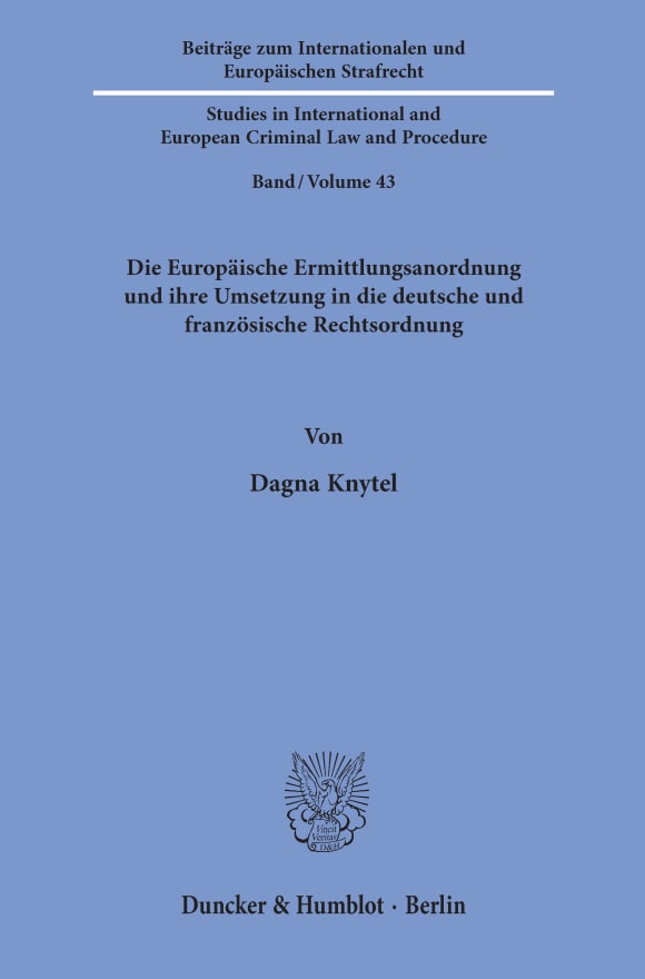 Cover Beiträge zum Internationalen und Europäischen Strafrecht / Studies in International and European Criminal Law and Procedure (IES)