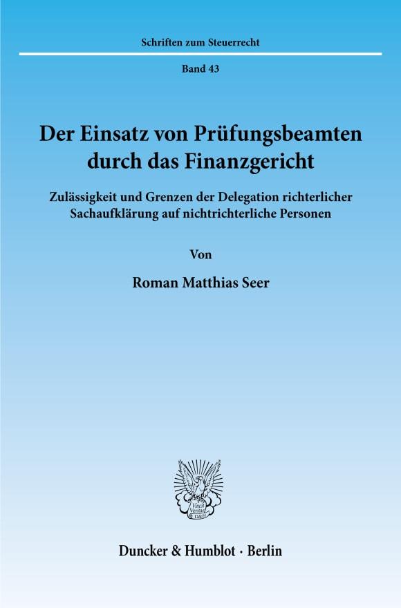 Cover Der Einsatz von Prüfungsbeamten durch das Finanzgericht
