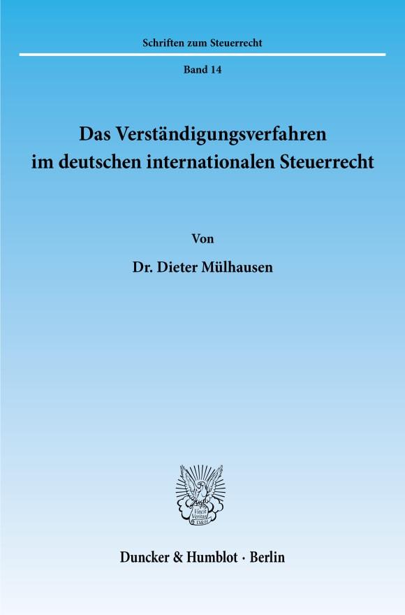 Cover Das Verständigungsverfahren im deutschen internationalen Steuerrecht