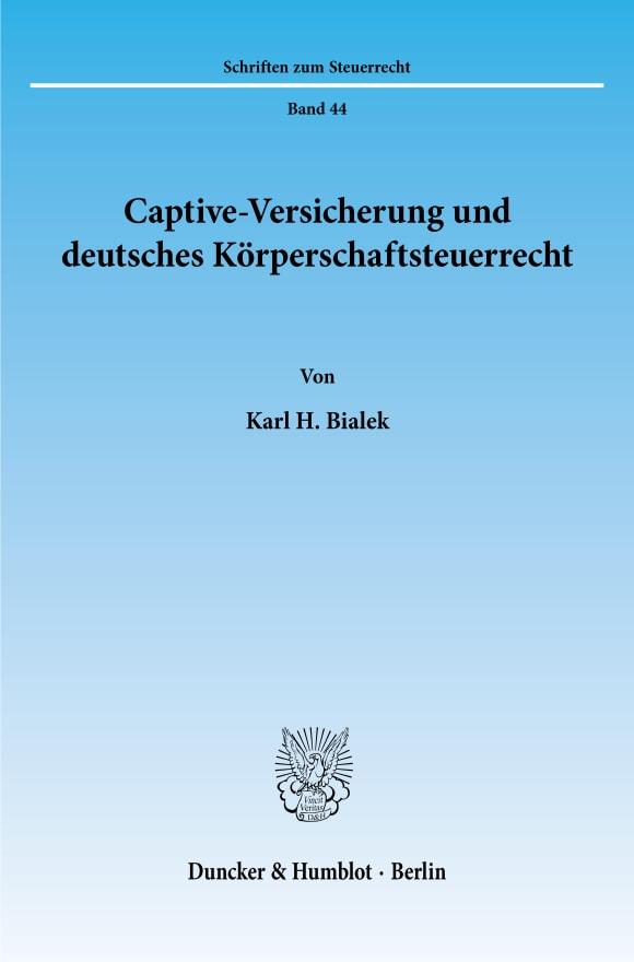 Cover Captive-Versicherung und deutsches Körperschaftsteuerrecht