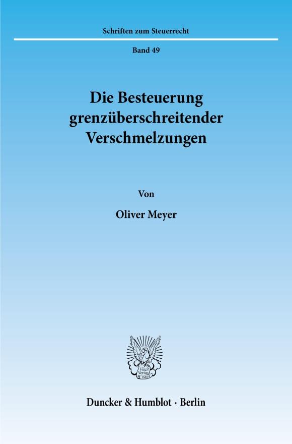 Cover Die Besteuerung grenzüberschreitender Verschmelzungen