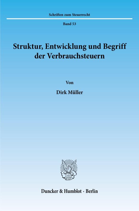 Cover Struktur, Entwicklung und Begriff der Verbrauchsteuern