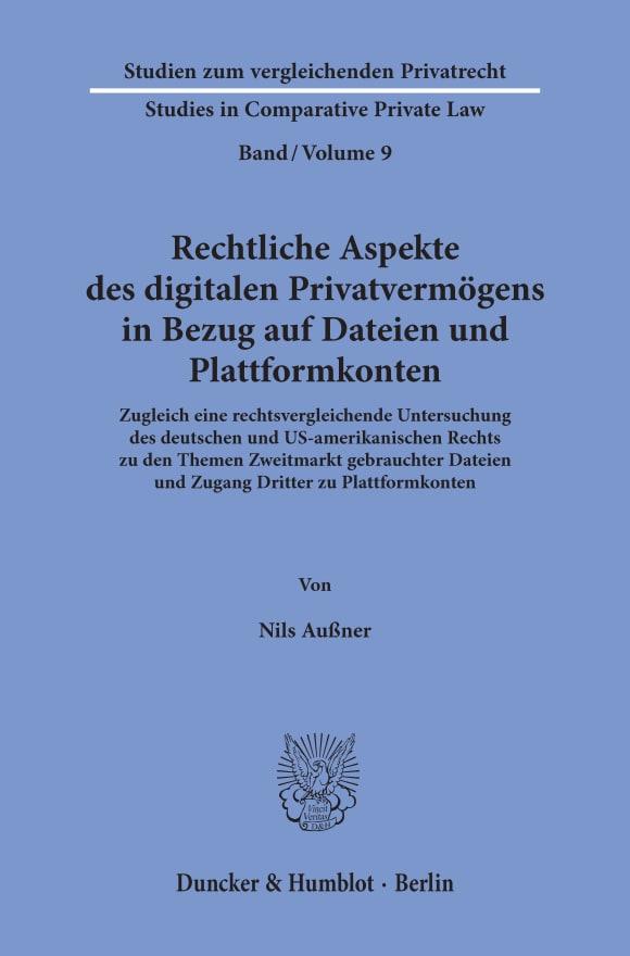Cover Rechtliche Aspekte des digitalen Privatvermögens in Bezug auf Dateien und Plattformkonten
