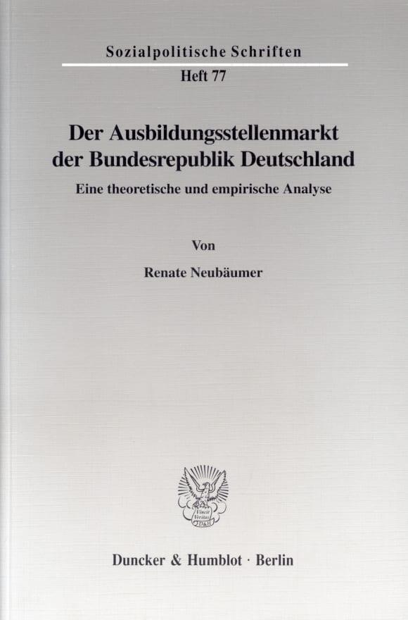 Cover Der Ausbildungsstellenmarkt der Bundesrepublik Deutschland