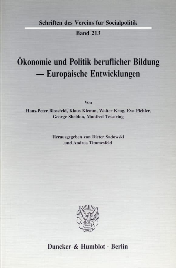 Cover Ökonomie und Politik beruflicher Bildung - Europäische Entwicklungen