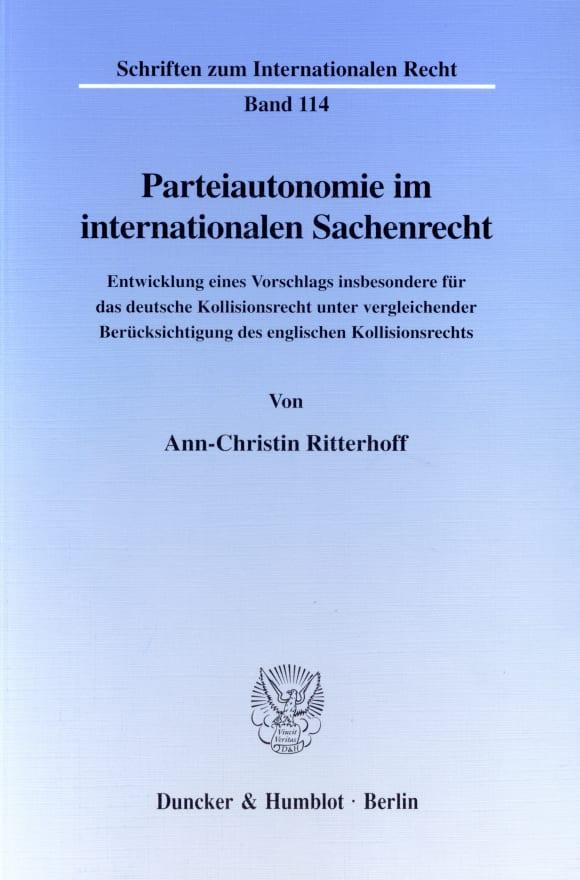 Cover Parteiautonomie im internationalen Sachenrecht