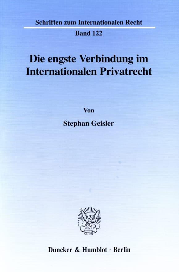 Cover Die engste Verbindung im Internationalen Privatrecht