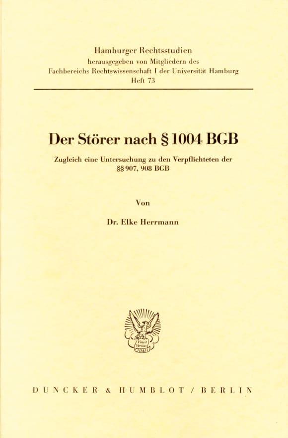 Cover Der Störer nach § 1004 BGB