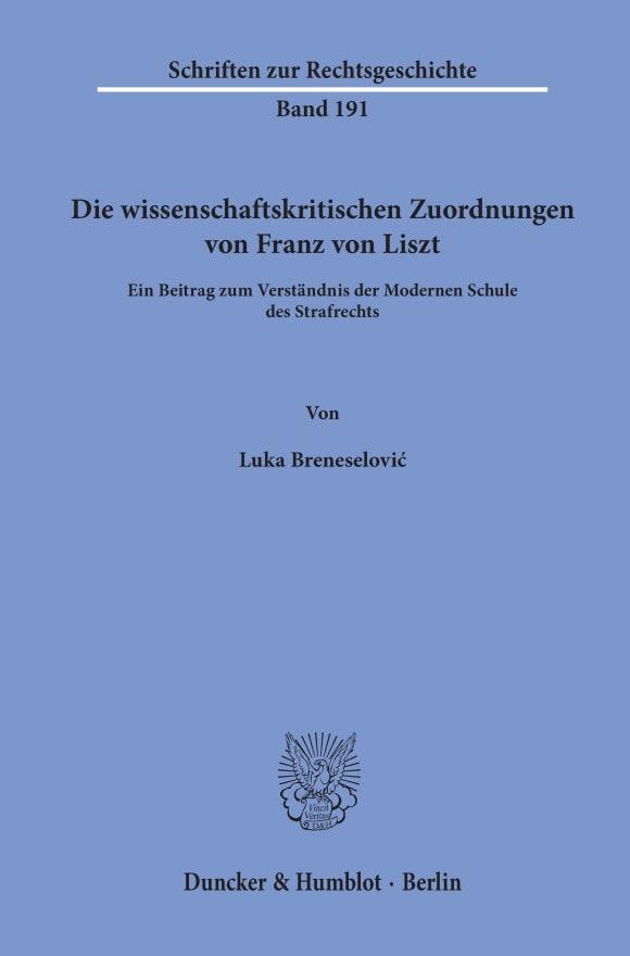 Cover Die wissenschaftskritischen Zuordnungen von Franz von Liszt