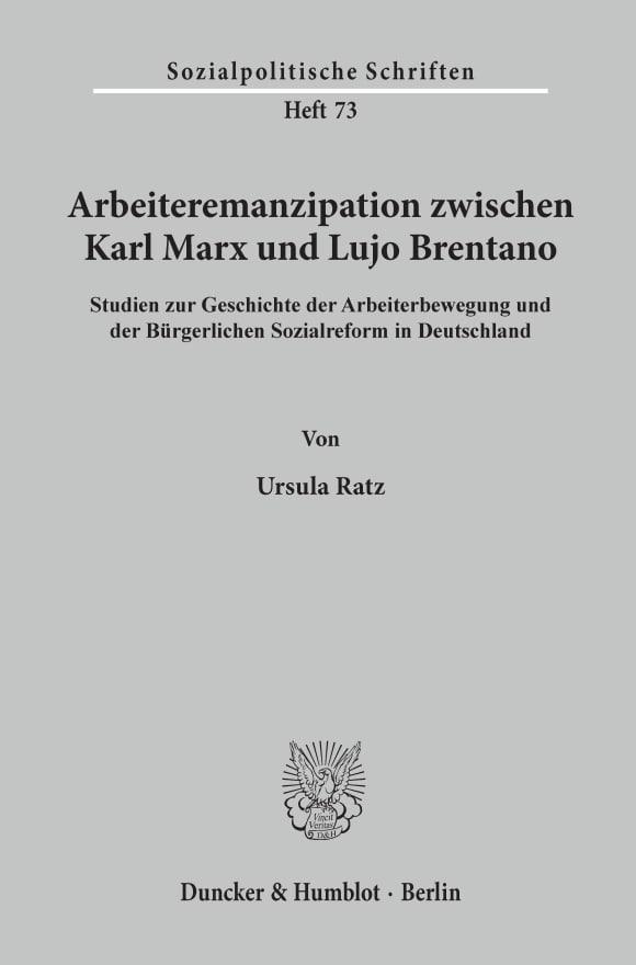 Cover Arbeiteremanzipation zwischen Karl Marx und Lujo Brentano