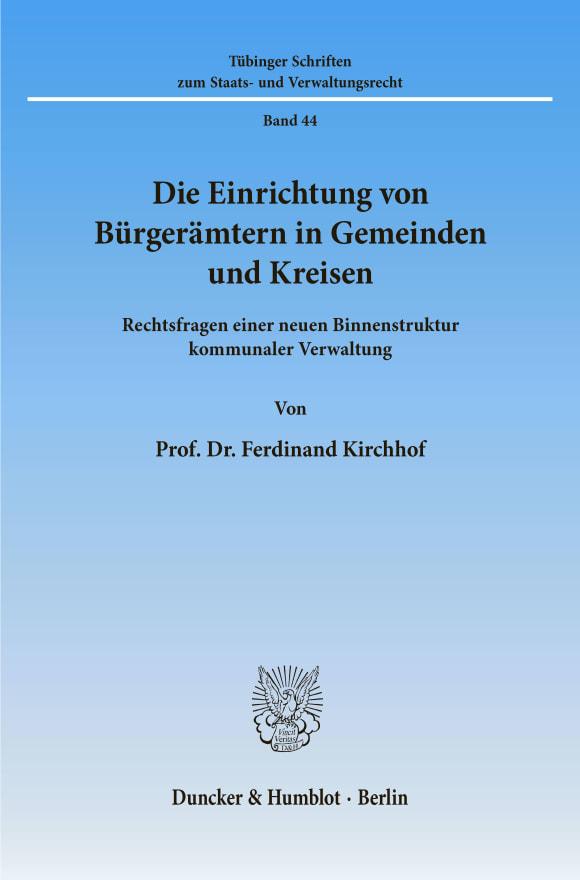 Cover Die Einrichtung von Bürgerämtern in Gemeinden und Kreisen