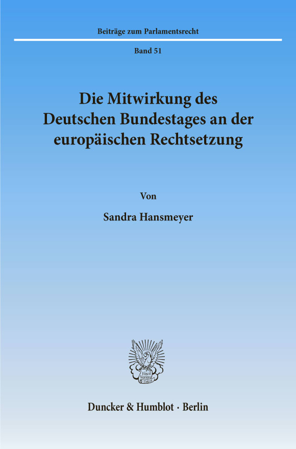 Cover Die Mitwirkung des Deutschen Bundestages an der europäischen Rechtsetzung