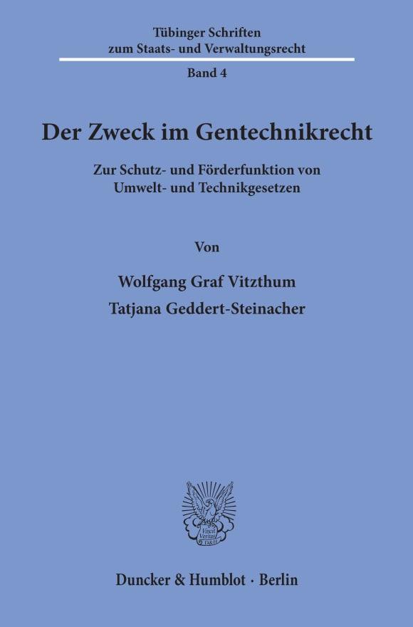 Cover Der Zweck im Gentechnikrecht