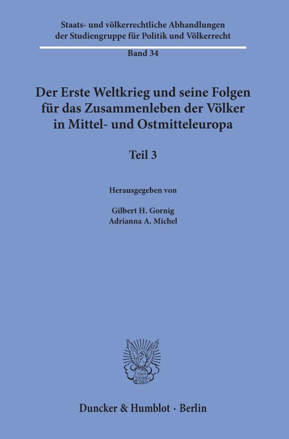 Cover Der Erste Weltkrieg und seine Folgen für das Zusammenleben der Völker in Mittel- und Ostmitteleuropa
