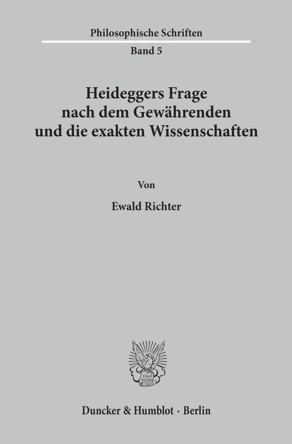 Cover Heideggers Frage nach dem Gewährenden und die exakten Wissenschaften