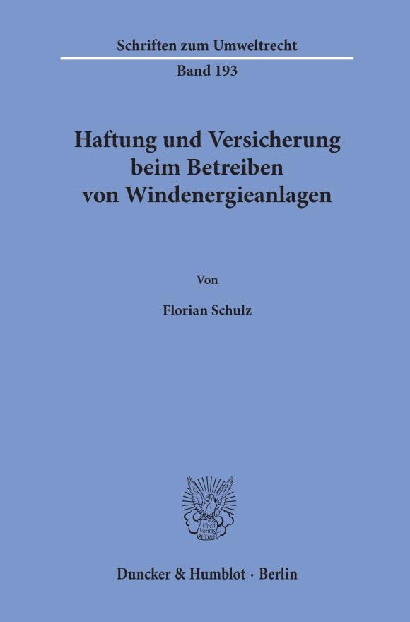 Cover Haftung und Versicherung beim Betreiben von Windenergieanlagen
