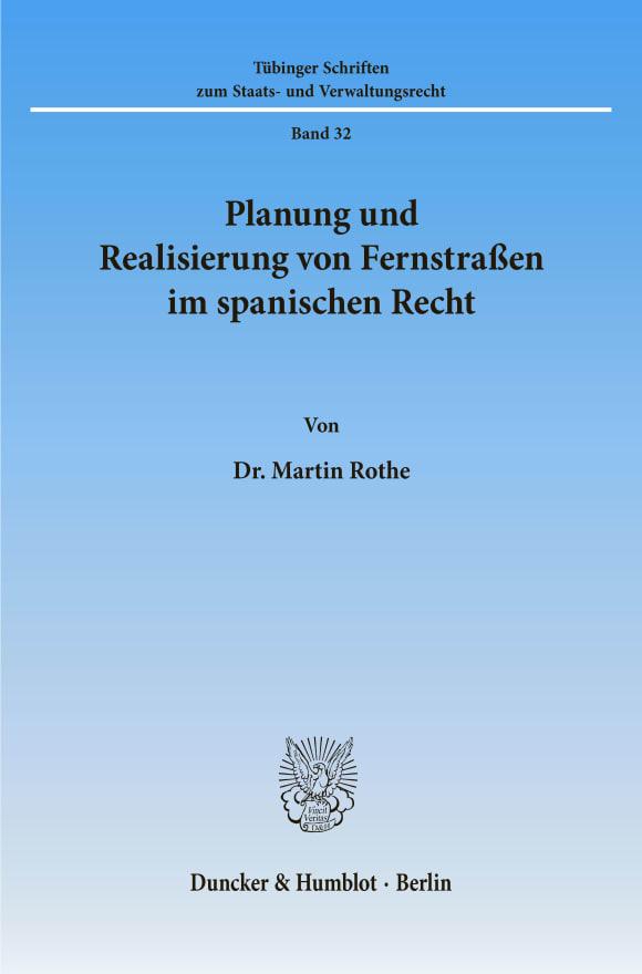 Cover Planung und Realisierung von Fernstraßen im spanischen Recht