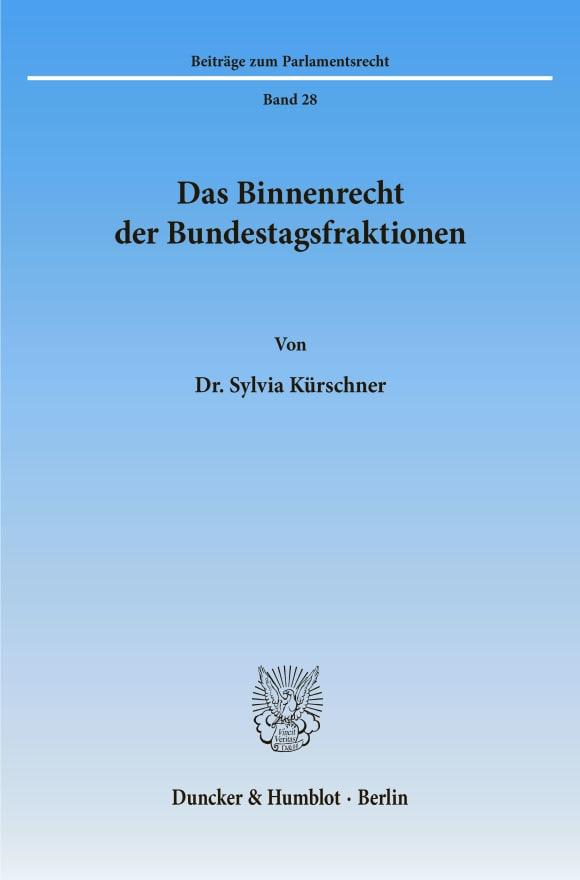 Cover Das Binnenrecht der Bundestagsfraktionen