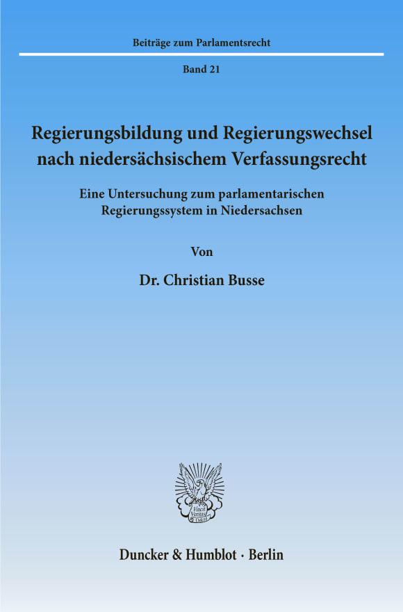Cover Regierungsbildung und Regierungswechsel nach niedersächsischem Verfassungsrecht