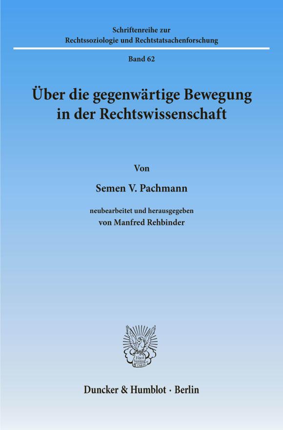 Cover Über die gegenwärtige Bewegung in der Rechtswissenschaft