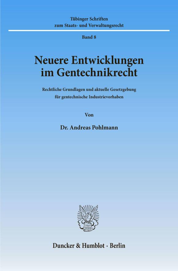 Cover Neuere Entwicklungen im Gentechnikrecht