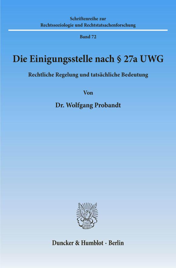 Cover Die Einigungsstelle nach § 27a UWG