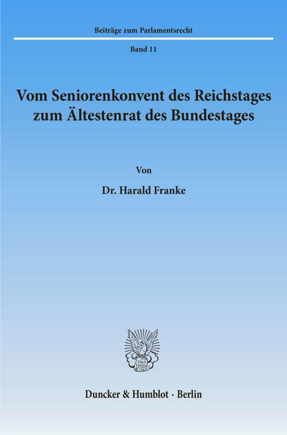 Cover Vom Seniorenkonvent des Reichstages zum Ältestenrat des Bundestages