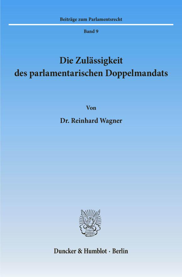 Cover Die Zulässigkeit des parlamentarischen Doppelmandats