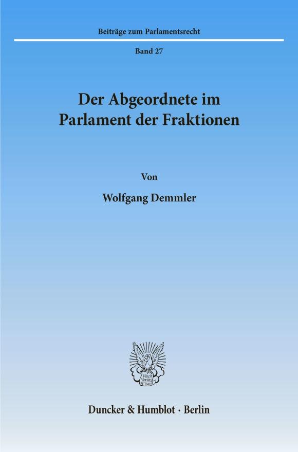 Cover Der Abgeordnete im Parlament der Fraktionen