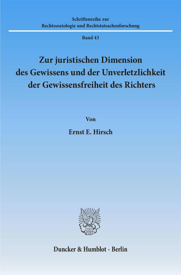 Cover Zur juristischen Dimension des Gewissens und der Unverletzlichkeit der Gewissensfreiheit des Richters