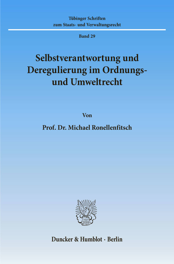 Cover Selbstverantwortung und Deregulierung im Ordnungs- und Umweltrecht