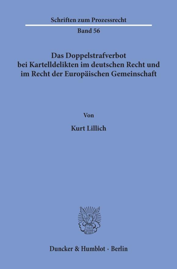 Cover Das Doppelstrafverbot bei Kartelldelikten im deutschen Recht und im Recht der Europäischen Gemeinschaft