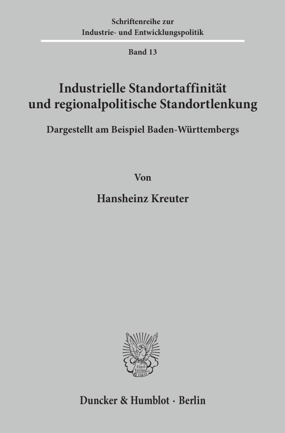 Cover Industrielle Standortaffinität und regionalpolitische Standortlenkung