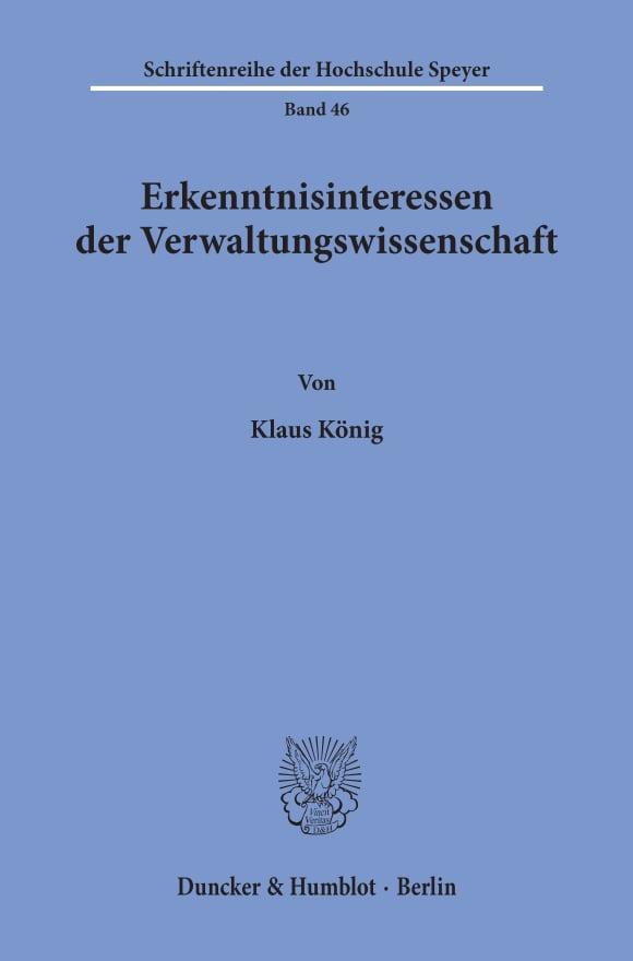 Cover Erkenntnisinteressen der Verwaltungswissenschaft