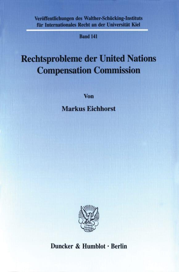 Cover Rechtsprobleme der United Nations Compensation Commission