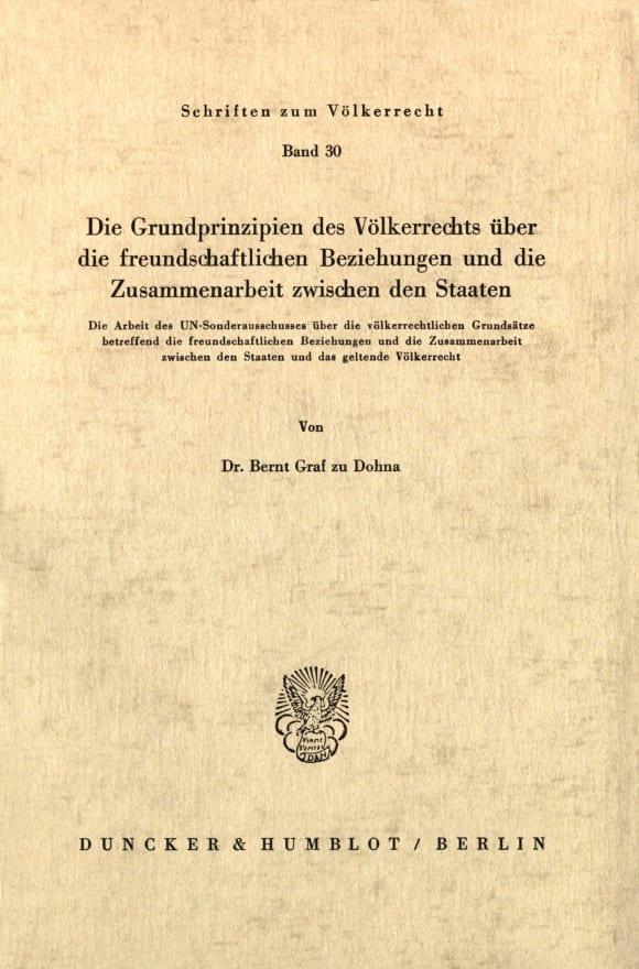 Cover Die Grundprinzipien des Völkerrechts über die freundschaftlichen Beziehungen und die Zusammenarbeit zwischen den Staaten