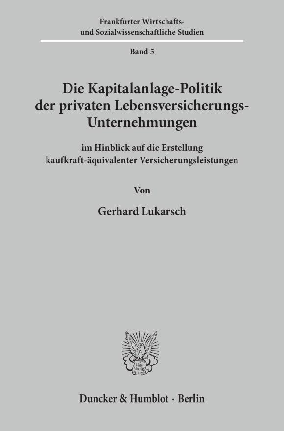 Cover Die Kapitalanlage-Politik der privaten Lebensversicherungs-Unternehmungen