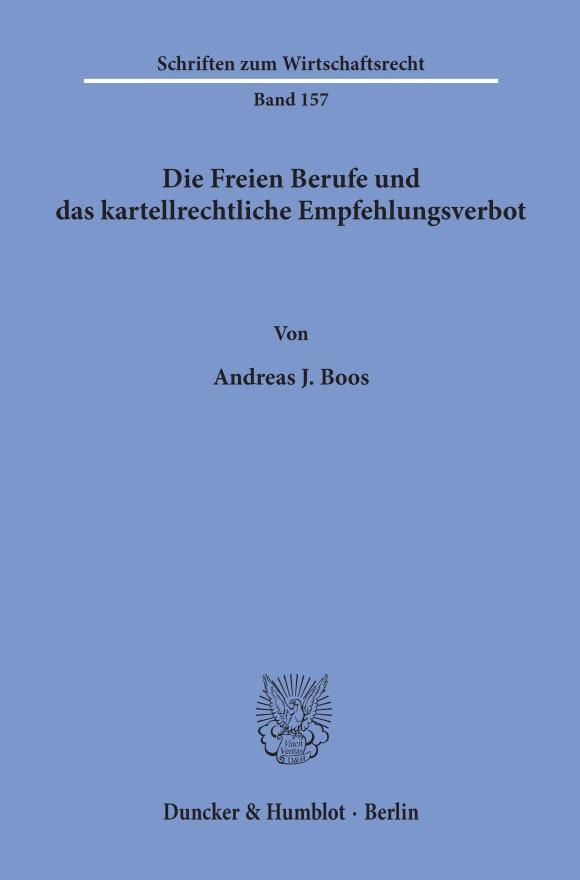 Cover Die Freien Berufe und das kartellrechtliche Empfehlungsverbot