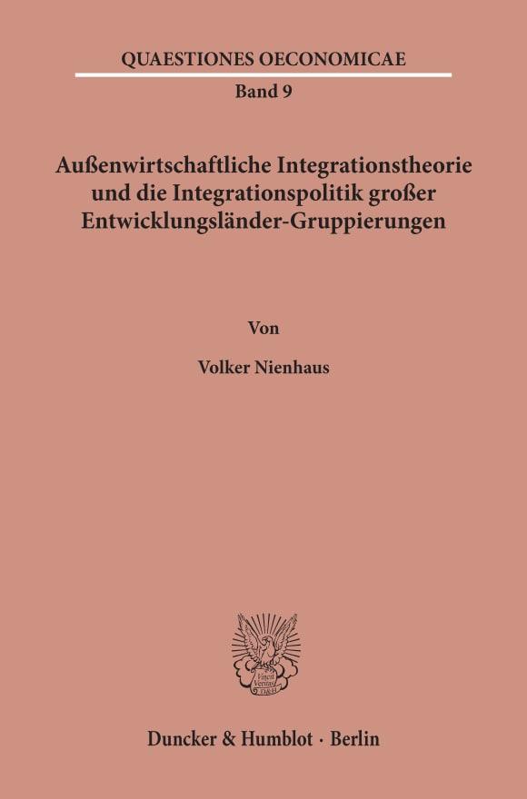 Cover Außenwirtschaftliche Integrationstheorie und die Integrationspolitik großer Entwicklungsländer-Gruppierungen