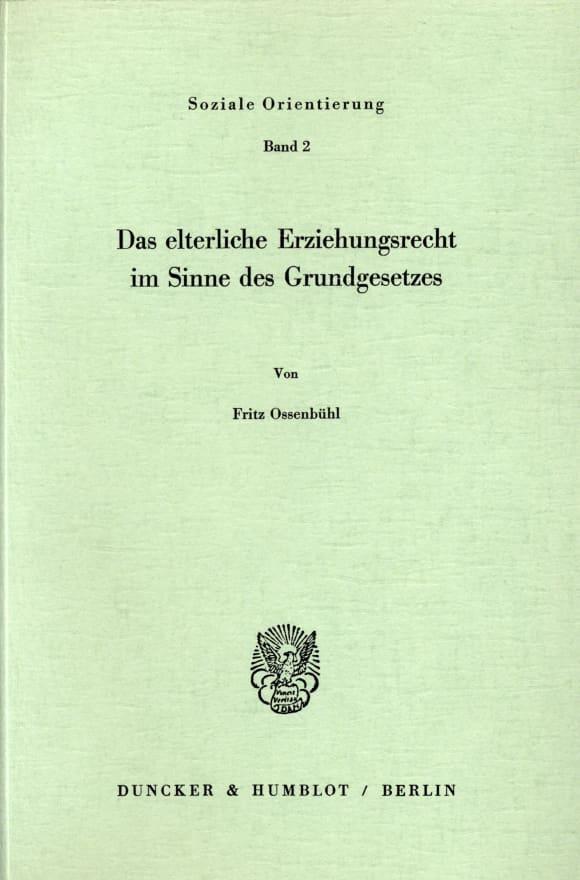 Cover Das elterliche Erziehungsrecht im Sinne des Grundgesetzes